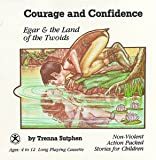 Courage and confidence
