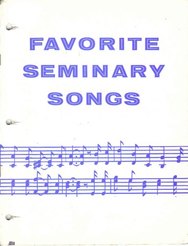 Favorite Seminary Songs