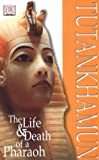img - for Tutankhamun: The Life and Death of a Pharoah (Discoveries) book / textbook / text book