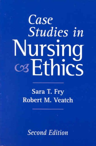 case studies in nursing ethics • 4th 11