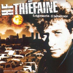 Hubert Felix Thiefaine-Fragments dhebetude-FR-CD-FLAC-1993-FADA Download