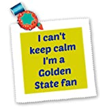 qs_172872_5 Jacob Ariel sport quotes - I cant keep calm Im a Golden state fan, blue, gold - Quilt Squares - 14x14 inch quilt square at Amazon.com