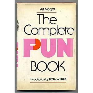 The Complete Pun Book: Art Moger: 9780890096017: Amazon