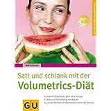"""GU Ratgeber Gesundheit: Satt und schlank mit der Volumetrics-Di�tvon """"Martin Kunz"""""""