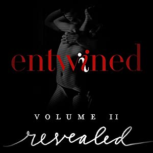 Entwined Volume 2 - Revealed - Entire Collection Audiobook