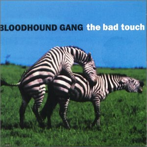 Original album cover of Bad Touch by Bloodhound Gang