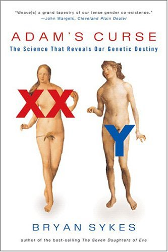 Adams Curse : The Science That Reveals Our Genetic Destiny, BRYAN SYKES