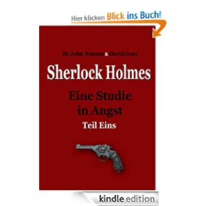 Eine Studie in Angst -Teil 1 (Sherlock Holmes - Eine Studie in Angst)