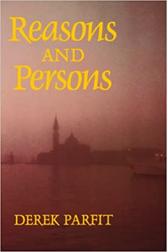 Reasons and Persons written by Derek Parfit