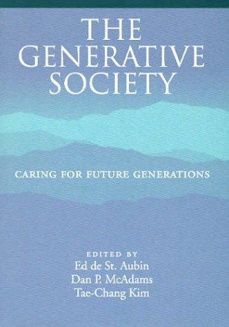 The Generative Society: Caring for Future Generations