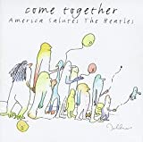 echange, troc Compilation - Come Together America Salutes The Beatles