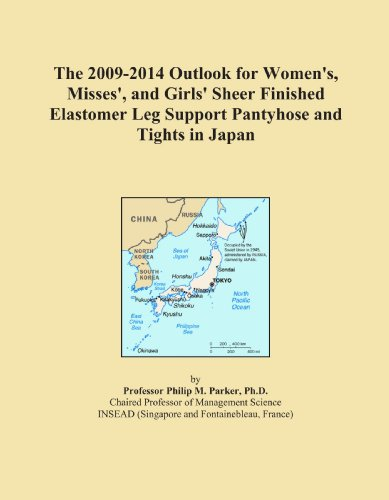 The 2009-2014 Outlook for Women's, Misses', and Girls' Sheer Finished Elastomer Leg Support Pantyhose and Tights in Japan