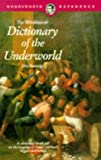 Dictionary of the Underworld (Wordsworth Collection)