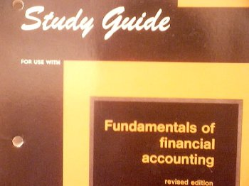 Study Guide for use with Fundamental of Financial Accounting