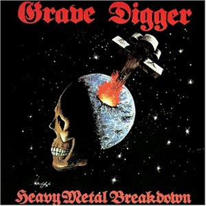 Grave Digger - Heavy Metal Breakdown - Zortam Music