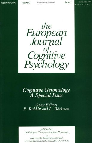 Cognitive Gerontology: A Special Issue Of The European Journal Of Cognitive Psychology (Special Issues Of The Journal Of Cognitive Psychology)