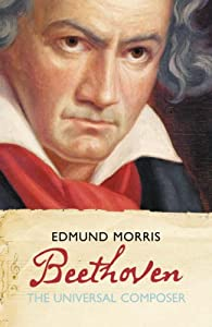 Eminent Lives - Beethoven The Universal Composer by HarperPress