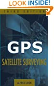 GPS Satellite Surveying (Civil Engineering)