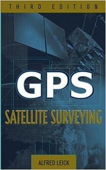 GPS Satellite Surveying, 4th Edition   Surveying   General ...