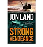 Strong Vengeance: A Caitlin Strong Novel (0765330997) by Land, Jon