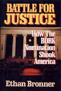 Image for Battle for Justice: How the Bork Nomination Shook America