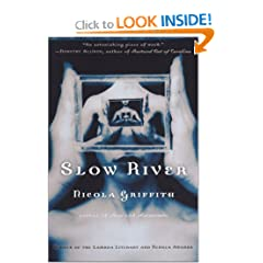 Slow River by Nicola Griffith