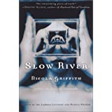 Slow Riverby Nicola Griffith