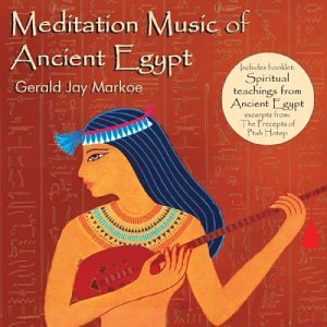 Gerald Jay Markoe - Meditation Music of Ancient Egypt