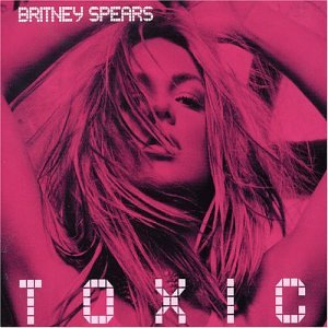 Britney Spears - Toxic...