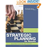 Strategic Planning for Results (Pla Results)