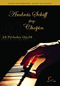 Andras Schiff Plays Chopin - 24 Preludes Op.28 [1999] [DVD]