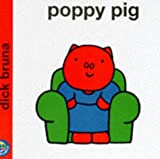 Poppy Pig (Miffy's Library)