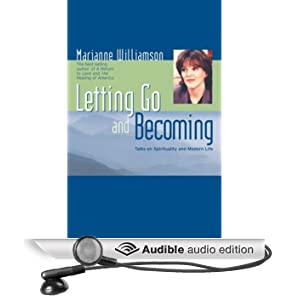 Letting Go and Becoming: Talks on Spirituality and Modern Life