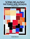 img - for Sonia Delaunay Patterns and Designs in Full Color book / textbook / text book