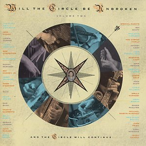 NITTY GRITTY DIRT BAND - Will the Circle Be Unbroken, Vol. 2 - Zortam Music