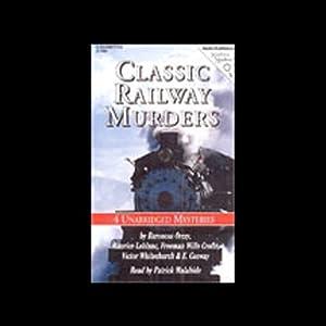 Classic Railway Murders Audiobook