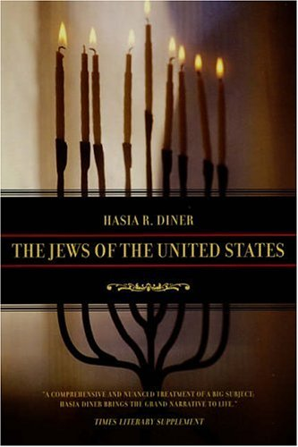 The Jews of the United States, 1654-2000