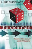 The Dice Man - Luke Rhinehart