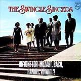 echange, troc Swingle Singers - Anyone for Mozart