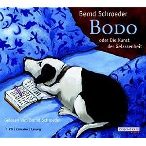 Bodo: Ungekürzte Lesung