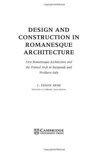 Design and Construction in Early Romanesque Architecture