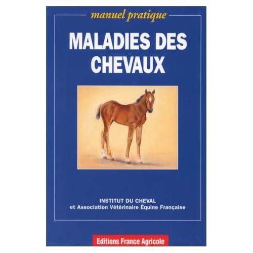 Les maladies des chevaux for Les maladies des volailles