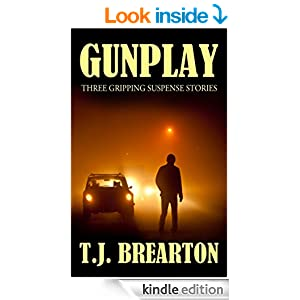GUNPLAY: three gripping suspense stories for thriller lovers