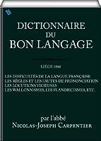 Dictionnaire du bon langage