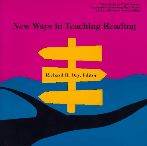New Ways in Teaching Reading (New Ways in Tesol) (Cornell East Asia Series,)