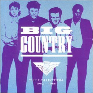 BIG COUNTRY - The Collection 1982-1988 - Zortam Music