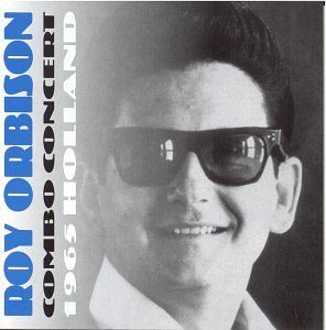 Roy Orbison - Combo Concert: 1965 Holland - Zortam Music
