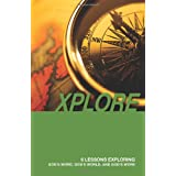 XPLORE: 6 Lessons Exploring God's Word, God's World, and God's Work ~ Every Ethne Staff