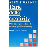 L'arte della creativity. Principi e procedure di creative problem_solving.
