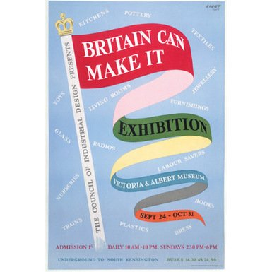 Britain Can Make It Poster (A2)||RF10F